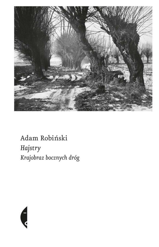 Hajstry, Adam Robiński