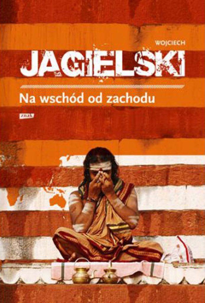 Na wschód od zachodu, Wojciech Jagielski