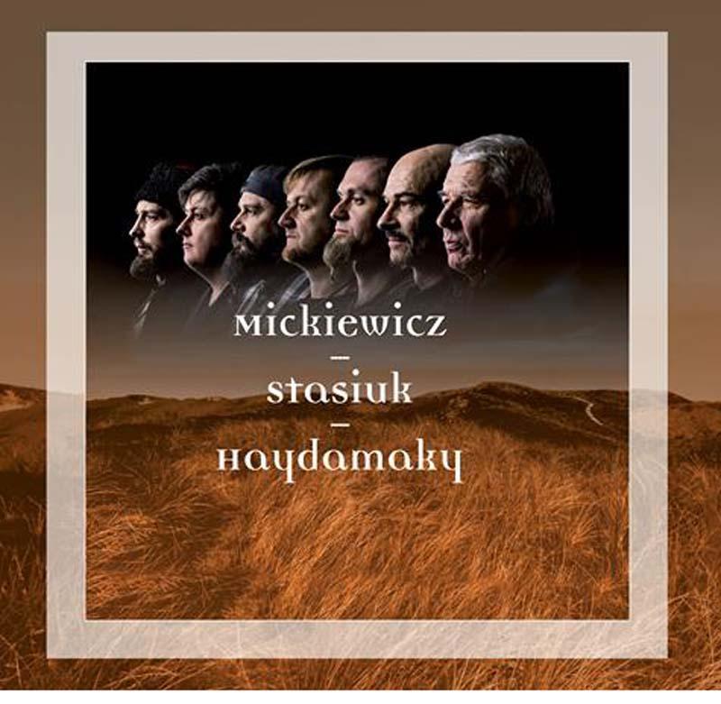 Haydamaky, Mickiewicz – Stasiuk – Haydamaky