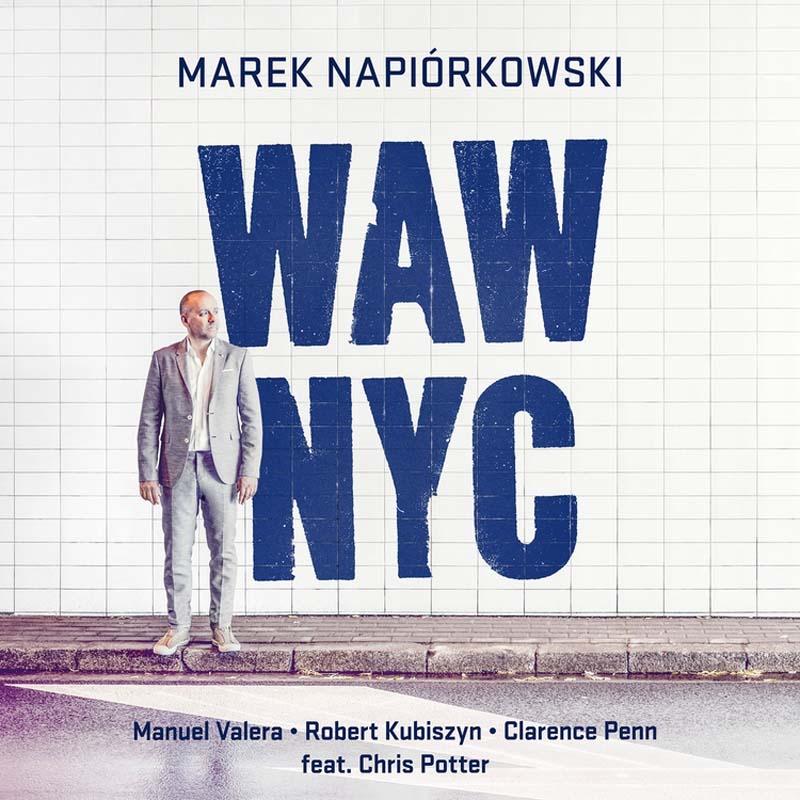 Marek Napiórkowski, WAW-NYC